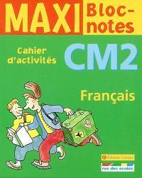 Français CM2 : cahier d'activités