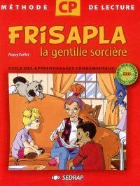 Frisalpa la gentille sorcière CP : méthode de lecture pour le cycle des apprentissages fondamentaux de 2e année