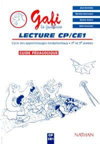 Gafi, lecture CP, CE1 : cycle des apprentissages fondamentaux 2e et 3e années, guide pédagogique