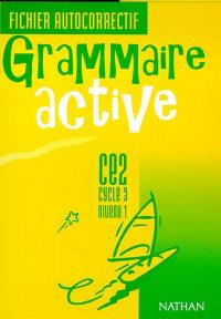 Grammaire active CE2, cycle 3, niveau 1 : fichier autocorrectif