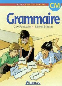 Grammaire, cycle 3, CM : nouveau programme