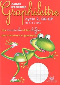 Graphilettre cycle 2, GS-CP de 5 à 7 ans : les minuscules et les chiffres pour droitiers et gauchers : cahier d'écriture