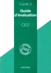 Guide d'évaluation, CE2, cycle 3