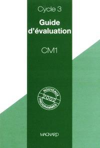Guide d'évaluation, CM1, cycle 3