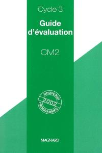Guide d'évaluation, CM2, cycle 3