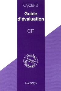 Guide d'évaluation, CP, cycle 2
