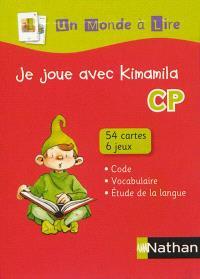 Je joue avec Kimamila CP