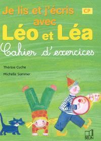 Je lis et j'écris avec Léo et Léa : cahier d'exercices