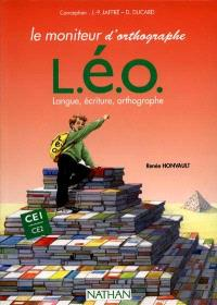 L.E.O. (langue, écriture, orthographe) : CE1-CE2, le moniteur d'orthographe