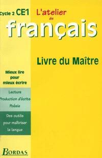 L'atelier de français, cycle 2, CE1 : livre du maître