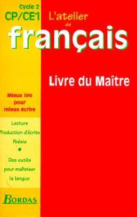 L'atelier de français, cycle 2, CP, CE1 : livre du maître