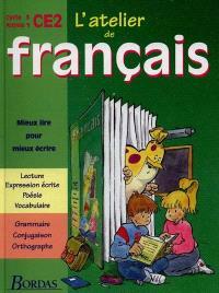 L'atelier de français, cycle 3, année 1, CE2
