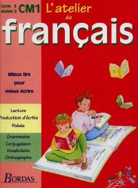L'atelier de français, cycle 3, année 2, CM1