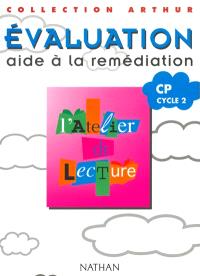 L'atelier de lecture, tests d'évaluation CP