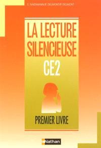 La lecture silencieuse : CE2, premier livre