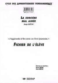 La sorcière mal aimée, Serge Boëche : fichier de l'élève