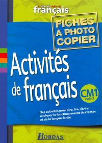 Le nouvel atelier de français, CM1 : fichiers photocopiables activités de français