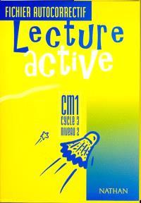 Lecture active CM1, cycle 3, niveau 2 : fichier autocorrectif