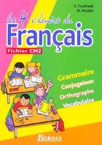 Les 4 chemins du français, fichier de l'élève CM2