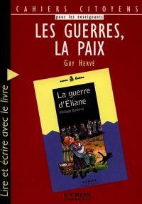 Les guerres, la paix : lire et écrire avec le livre La guerre d'Eliane de Philippe Barbeau, Souris histoire n° 5