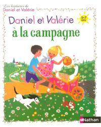 Les histoires de Daniel et Valérie, Daniel et Valérie à la campagne