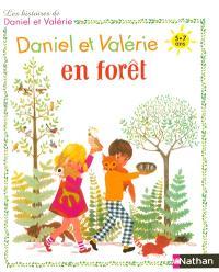 Les histoires de Daniel et Valérie, Daniel et Valérie en forêt