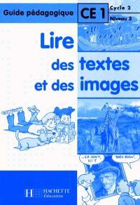 Lire des images et des textes CE1 : guide pédagogique