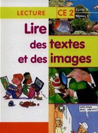 Lire des textes et des images, lecture CE2, cycle 3, niveau 1
