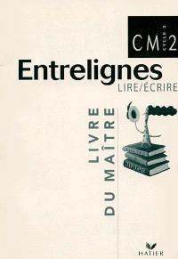 Lire-écrire CM2 : livre du maître
