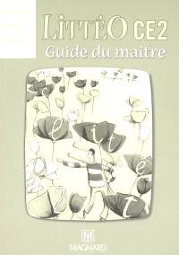Littéo CE2 : guide du maître