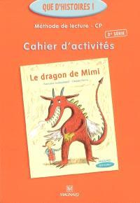 Méthode de lecture CP, cahier d'activités : Le dragon de Mimi