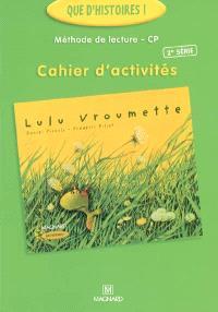 Méthode de lecture CP, cahier d'activités : Lulu Vroumette