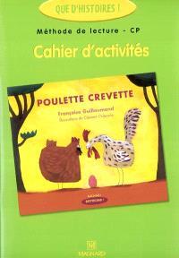 Méthode de lecture CP, cahier d'activités : Poulette crevette