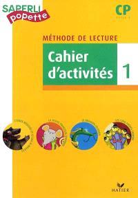 Méthode de lecture CP, cycle 2 : cahier d'activités. Volume 1