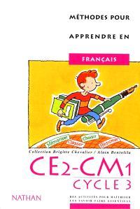 Méthodes pour apprendre en français CE2-CM1, cycle 3 : cahier de l'élève
