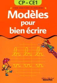 Modèles pour bien écrire, 6-7 ans : pour droitiers et gauchers