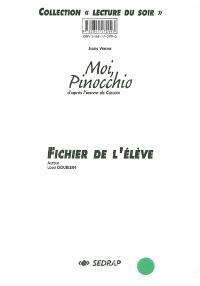 Moi, Pinocchio : fichier de l'élève