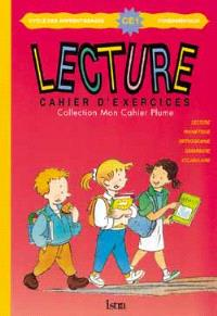 Mon cahier Plume CE1 : lecture : cahier d'exercices