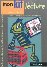 Mon kit de lecture : boîte à outils pour le maître, l'élève et les parents, fin CE1-CE2