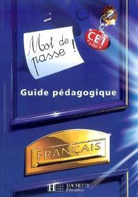Mot de passe ! Français CE1 cycle 2 : guide pédagogique