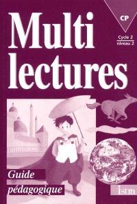 Multilectures, CP : guide pédagogique