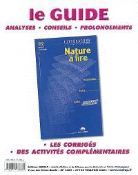 Nature à lire, CE2 cycle 3, 1ère année : littérature à travers le monde : le guide du maître