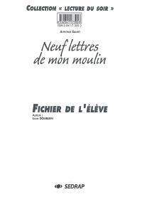 Neuf lettres de mon moulin : fichier de l'élève