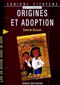 Origines et adoption : lire et écrire avec le livre Je suis amoureux d'un tigre de Paul Thiès