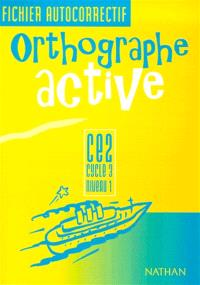 Orthographe active CE2 : fichier autocorrectif