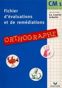 Orthographe, CM1