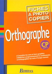 Orthographe, CP : fichiers photocopiables