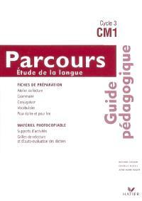 Parcours étude de la langue, CM1, cycle 3 : guide pédagogique