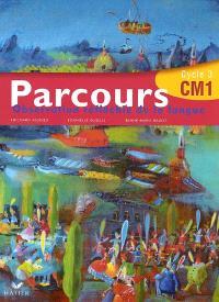 Parcours, observation réfléchie de la langue, CM1 cycle 3 : manuel