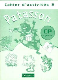 Patasson, CP, cycle 2 : cahier d'exercices 2